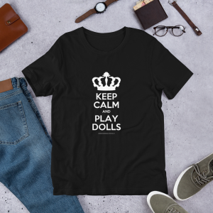 'Keep Calm and Play Dolls' Short-Sleeve Unisex T-Shirt